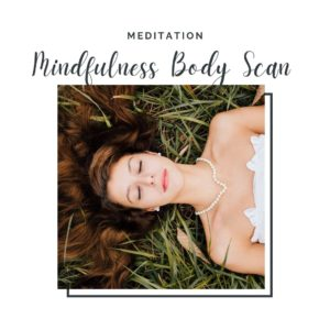 mindfulness body scan