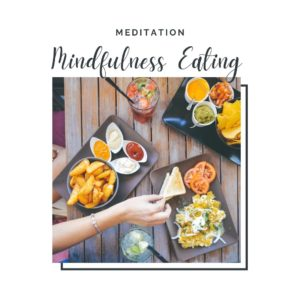 Mindfulness Eating Meditation
